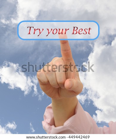 Business man pressing try your best button on blurred sky background - stock photo