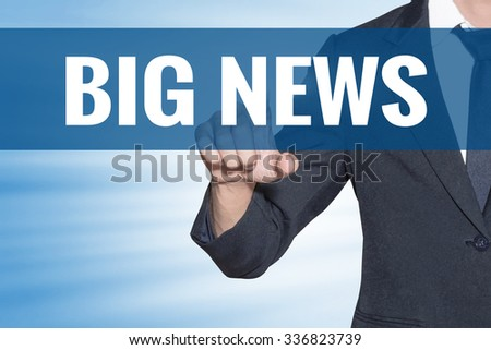 Business man touching Big News word on blue virtual screen - stock photo