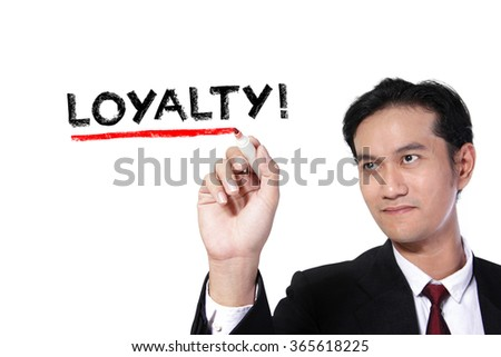 "Business man underlining the word ""Loyalty"" on screen, over white background"