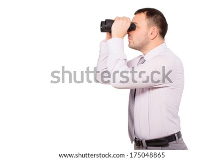 Business man with binoculars. Serious man, a sales agent and insurance agent in finding customers. Man of business isolated on white background. Drawn to the goal. See the target.