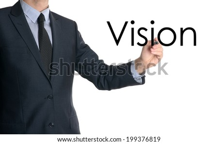 business man writing concept of vision on white background - stock photo