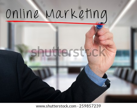 Business man writing online marketing concept. Office - Stock Photo - stock photo