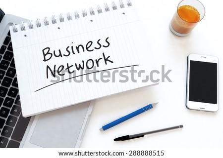 Business Network - handwritten text in a notebook on a desk - 3d render illustration. - stock photo