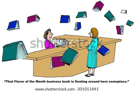 Business or education cartoon showing a library, a patron, books flying, and librarian saying, ' that flavor of the month business book is floating around here someplace'. - stock photo