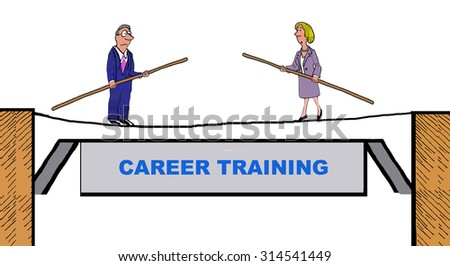 Business or education image showing two people learning how to walk on a tightrope and the words, 'Career Training'. - stock photo
