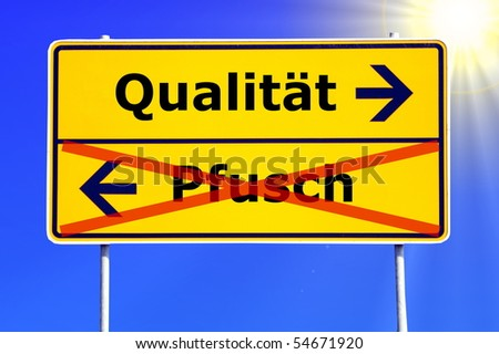 business quality concept with german road sign - stock photo