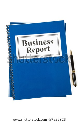 Business Report and pen with white background