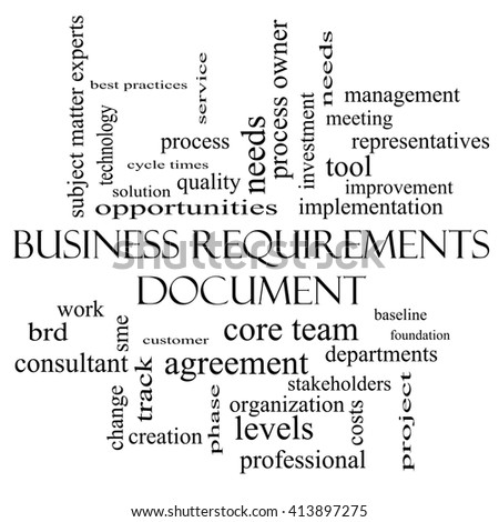 Business Requirements Document Word Cloud Concept in black and white with great terms such as solution, quality, project, baseline and more. - stock photo