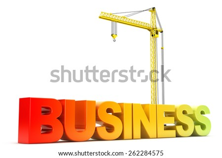 Business Sign with Hoisting Crane on a white background