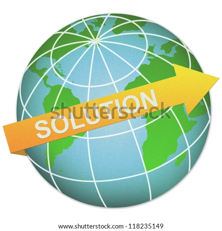 Business Solution Concept Present By Solution Arrow and The Globe Made From Recycle Paper Isolated On White Background - stock photo