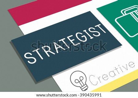 Business Strategist Strategic Tactics Vision Concept - stock photo