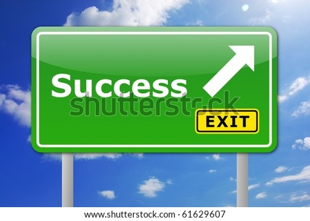 business success concept with illustration of road sign