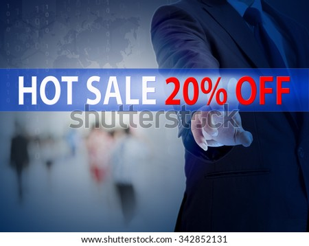 business, technology and internet concept - businessman pressing hot sale 20% button on virtual screens - stock photo