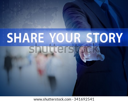 business, technology and internet concept - businessman pressing share your story button on virtual screens - stock photo