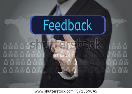 business, technology, internet and networking concept - businessman pressing button on virtual screens,Feedback button - stock photo