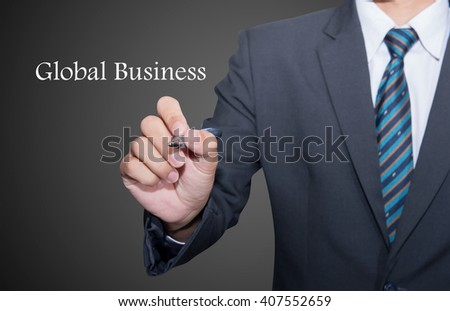 Business, technology, internet and networking concept - businessman pressing button on virtual screens, Global Business. - stock photo