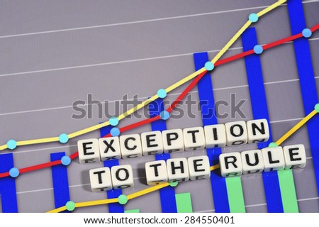 Business Term with Climbing Chart / Graph - Exception To The Rule  - stock photo