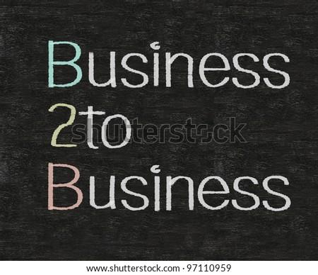 business to business B2B written on blackboard background - stock photo