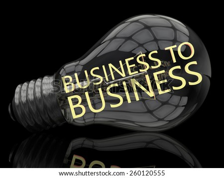 Business to Business - lightbulb on black background with text in it. 3d render illustration. - stock photo