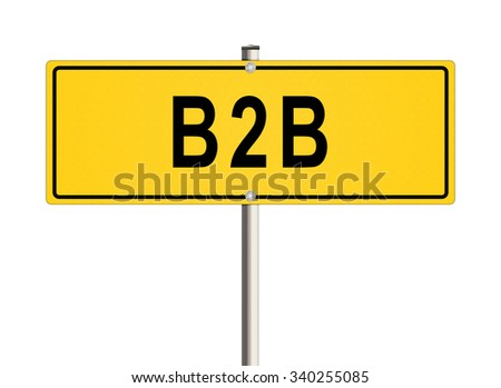 Business to business. Road sign on the white background. Raster illustration. - stock photo