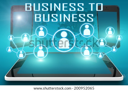 Business to Business - text illustration with social icons and tablet computer and mobile cellphones on cyan digital world map background - stock photo