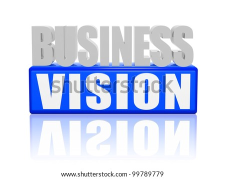Business vision concept white and blue text - stock photo