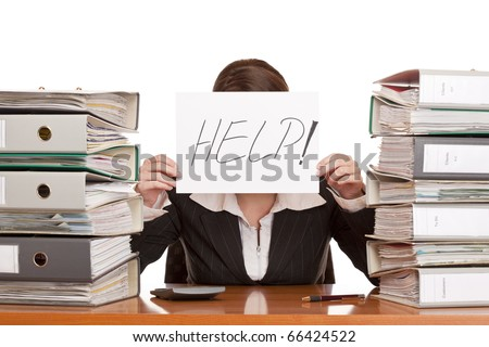 business woman needs help to manage work. Isolated on white background.
