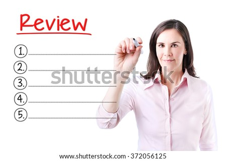 Business woman writing blank Review list. Isolated on white.  - stock photo