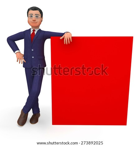 Businessman Beside Signboard Representing Blank Space And Copy-Space - stock photo