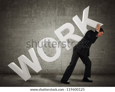 Businessman carries the word Work
