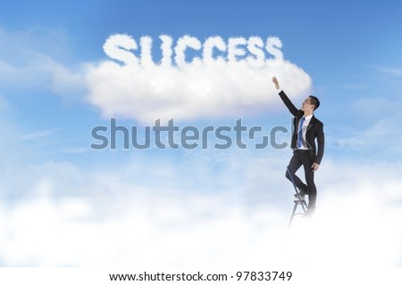 Businessman climbs ladder reaching to the sky with the word success over the cloud - stock photo
