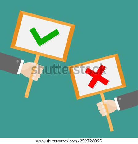 Businessman hand holding paper blank sign plate with green tick check and red cross mark Flat design  - stock photo