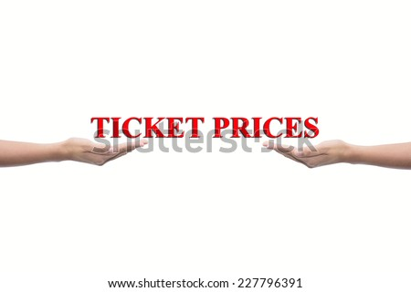 Businessman hand holding TICKET PRICES concept  - stock photo