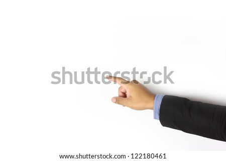 Businessman hand pointing on white background