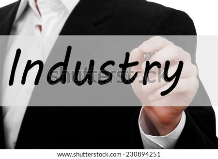 Businessman hand writing Industry concept on virtual screen - stock photo