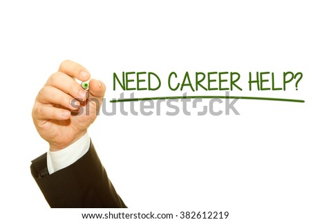 Businessman hand writing Need Career Help? question on a transparent wipe board.