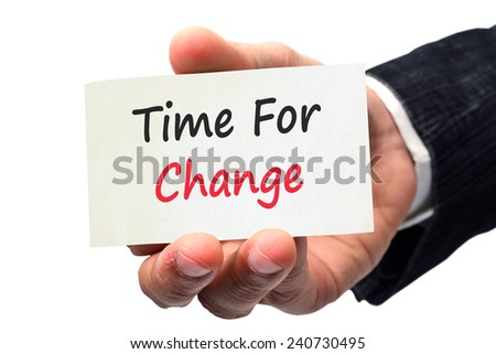 businessman hand writing text time for change  - stock photo