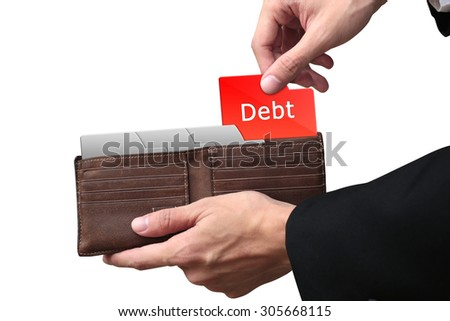 Businessman hands pulling red folder DEBT concept on brown wallet. - stock photo