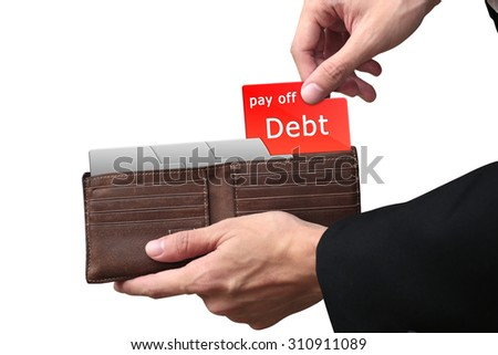 Businessman hands pulling red folder pay off DEBT concept on brown wallet. - stock photo