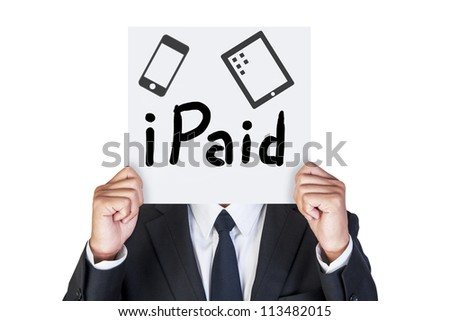 Businessman holding paper that say he paid for technology device - stock photo