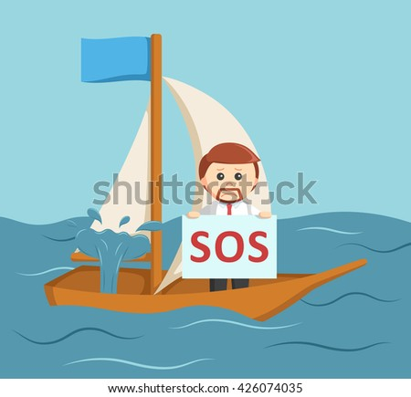 businessman holding sos sign on his leaked boat