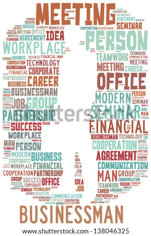 Businessman info-text graphics and arrangement concept (text/word cloud/word collage)