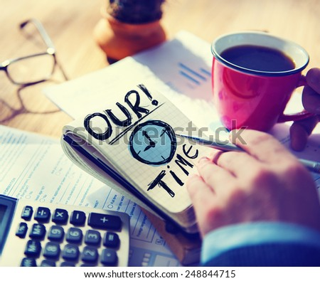 Businessman Notepad Our Time Concept - stock photo