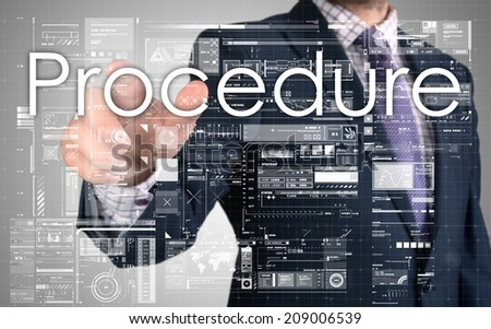 businessman presenting Procedure text on business background - stock photo