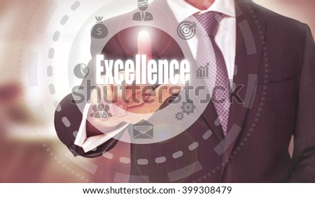 Businessman pressing an Excellence concept button. - stock photo