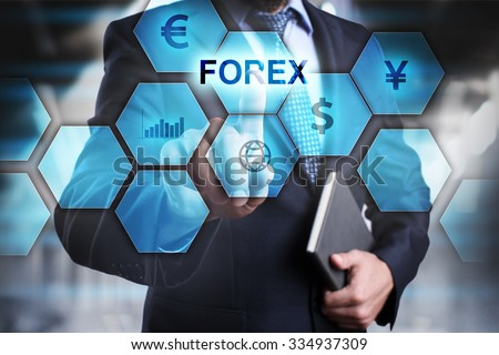 Businessman pressing button FOREX 5 on the virtual screen. Business, internet and technology concept. - stock photo