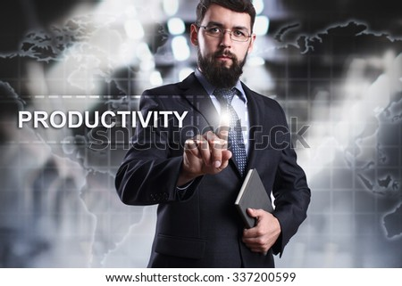 Businessman pressing button on touch screen interface and select Productivity. Business concept. Internet concept. - stock photo