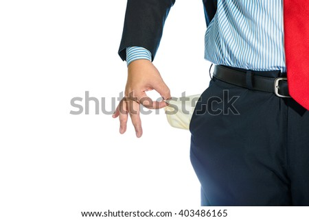 Businessman Pulling out Empty Pocket Isolated on white background - stock photo