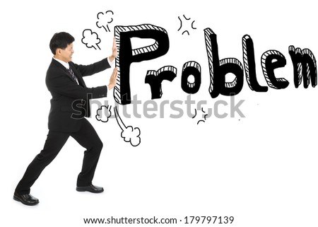 Businessman push problem texture out away from his job with white background - stock photo