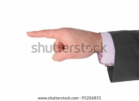 businessman's hand pointing on white